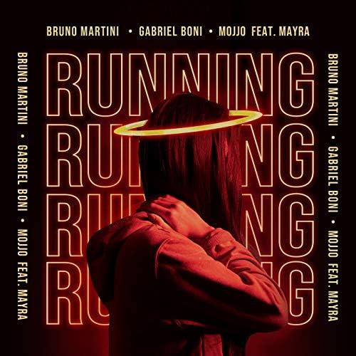 Bruno Martini, Gabriel Boni & Mojjo feat. Mayra