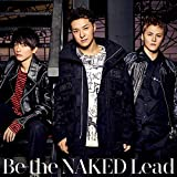 Be the NAKED(初回限定盤B)