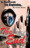 The End: Vampire Love Chronicles (Book 1) (English Edition)...