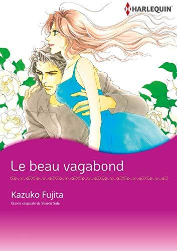 Le Beau Vagabond:Harlequin Manga (French Edition)