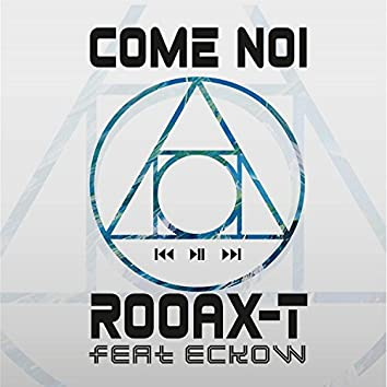 Come Noi (feat. Eckow)