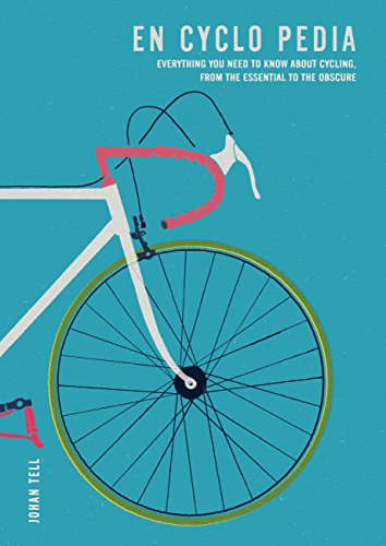 En Cyclo Pedia: Everything you need to know about cycling, from the essential to the obscure (English Edition)