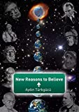New Reasons To Believe (English Edition)