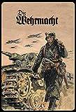 BNNO 20,3 x 30,5 cm Metall-Blechschild The Wehrmacht Soldat Tank Retro Wanddekoration geeignet Schild für Cafés Restaurants Hotels Bar Bauernhäuser Garten