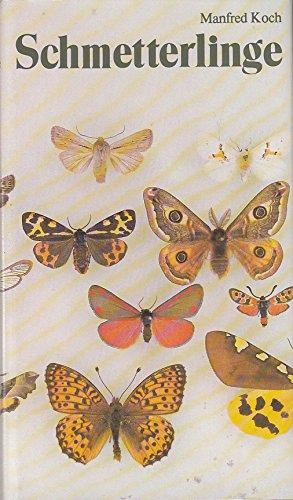 Wir bestimmen Schmetterlinge. Ausgabe in einem Band: Tagfalter, Bären, Spinner, Schwärmer, Bohrer, Eulenfalter, Spanner