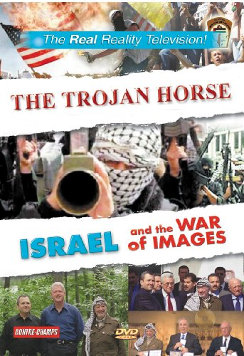 The Trojan Horse - Israel and the Images of War