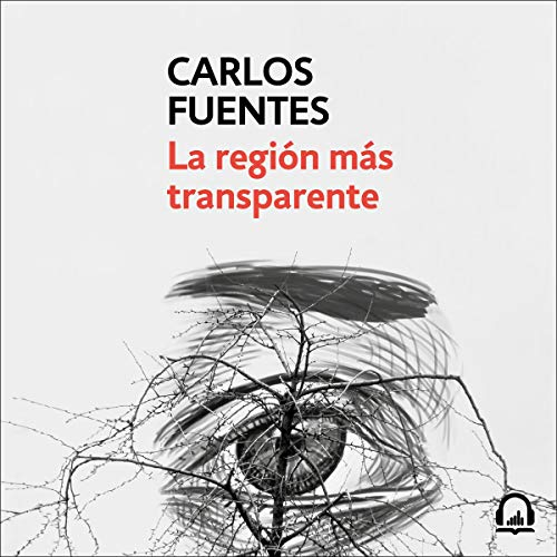 La región más transparente [ Where the Air Is Clear] cover art