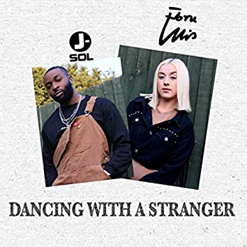 Dancing With a Stranger (Refix)