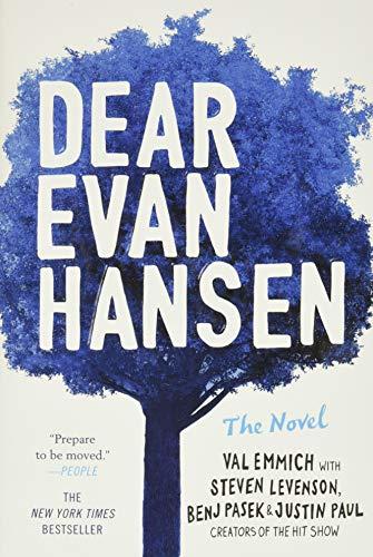 Emmich, V: Dear Evan Hansen: The Novel