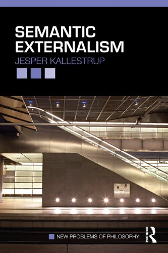 Semantic Externalism (New Problems of Philosophy)