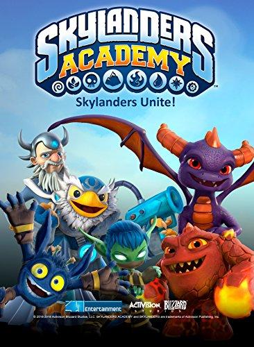 Skylanders Academy: Skylanders Unite!