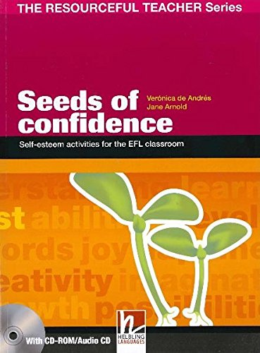 Seeds of confidence. Self-esteem activities for the EFL classroom. The resourceful teacher series. Con CD-ROM