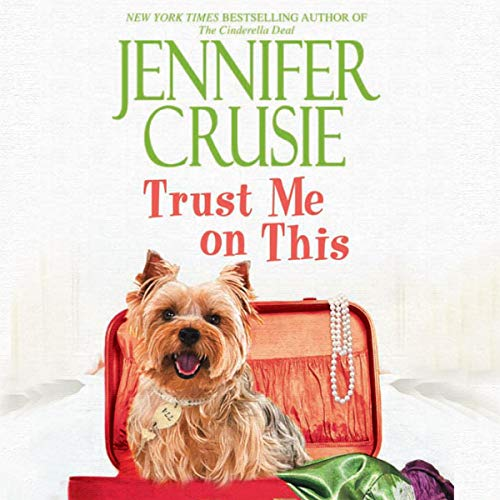 Trust Me on This Audiobook By Jennifer Crusie cover art