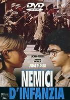 Nemici D'Infanzia [Italian Edition]