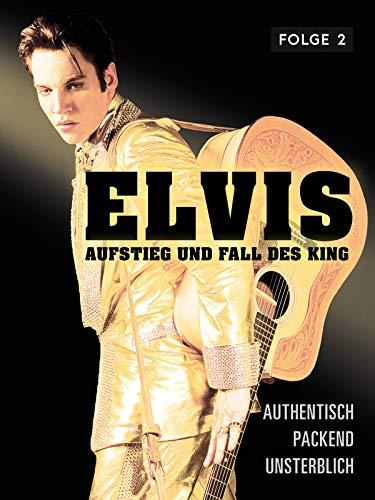Elvis - Aufstieg und Fall des King - Teil 2 [dt./OV]
