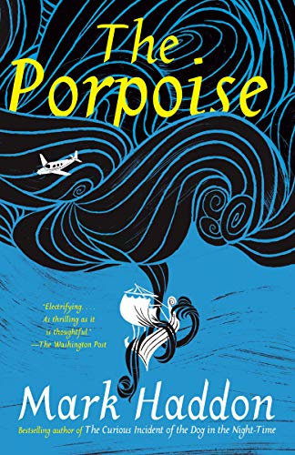 The Porpoise (Vintage Contemporaries)