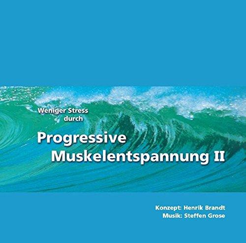 Weniger Stress durch Progressive Muskelentspannung II, Audio-CD
