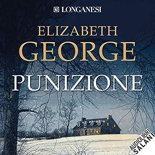 Punizione                   Di:                                                                                                                                 Elizabeth George                               Letto da:                                                                                                                                 Mario Nutarelli                      Durata:  25 ore e 38 min     107 recensioni     Totali 4,2