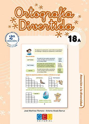 Ortografía divertida 18A / Editorial GEU / 6º Primaria / Mejora la ortografía / Recomendado como apoyo / Con actividades sencillas de repaso