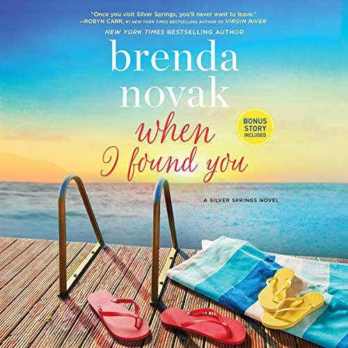 When I Found You: Silver Springs, Book 8