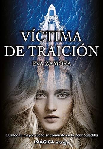 Víctima de traición de Eva Zamora