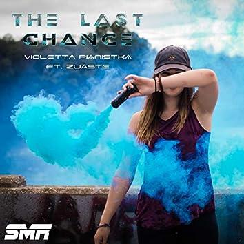 The Last Chance (feat. Zuaste)