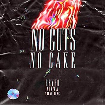 No Guts No Cake
