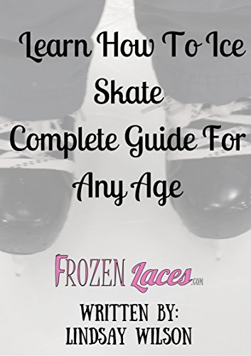 Learn How To Ice Skate: Complete Guide For Any Age