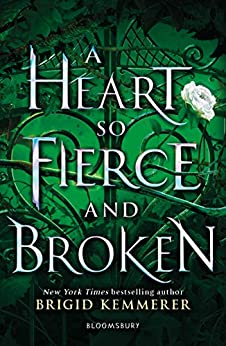 A Heart So Fierce and Broken (The Cursebreaker Series) by [Brigid Kemmerer]