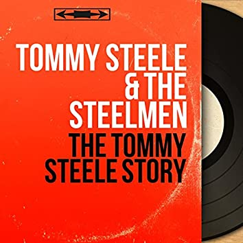 The Tommy Steele Story (Mono Version)
