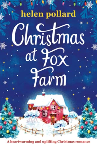 Compare Textbook Prices for Christmas at Fox Farm: A heartwarming and uplifting Christmas romance  ISBN 9781800199545 by Pollard, Helen