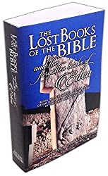 The Lost Books of the Bible and the Forgotten Books of Eden 2016 New Edition
