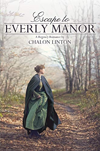 Escape To Everly Manor by Chalon Linton ebook deal