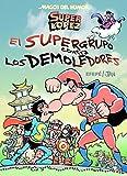 Superlópez. El Supergurpo contra los Demoledores (Magos del Humor 169)