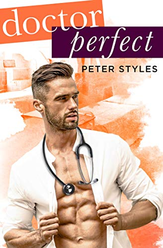 Dr. Perfect: An MM Gay Romance