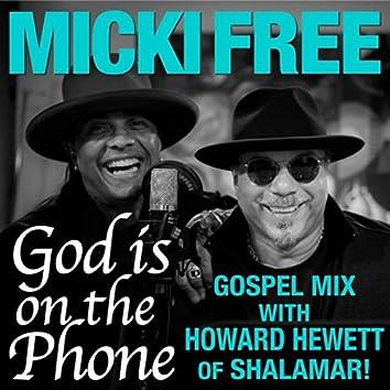 God Is on the Phone (Gospel Mix) [feat. Howard Hewett]