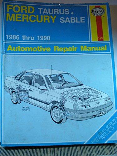 Ford Taurus & Mercury Sable 1986 thru 1990 Automotive Repair Manual (Haynes Automotive Repair Manual…