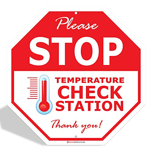 IGNIXIA Please Stop Temperature Check Station Sign, 0.4mm Rust Free Aluminium Stop Sign, Social Distancing Signs, 12x12 Inches, Please Stop Body Temperature check required sign Fade Resistant, Easy Mounting, Indoor/Outdoor Use Pack of 01 (OCTAGON)