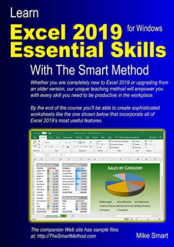 Learn Excel 2019 Essential Skills with The Smart Method: Tutorial for self-instruction to beginner a