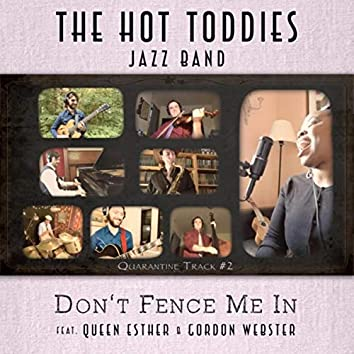 Don't Fence Me In (feat. Queen Esther & Gordon Webster)