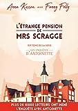 L'étrange pension de Mrs Scragge, 1er tome de la série les enquêtes d'Antoinette: (Mystère et suspense aux Pays-Bas)