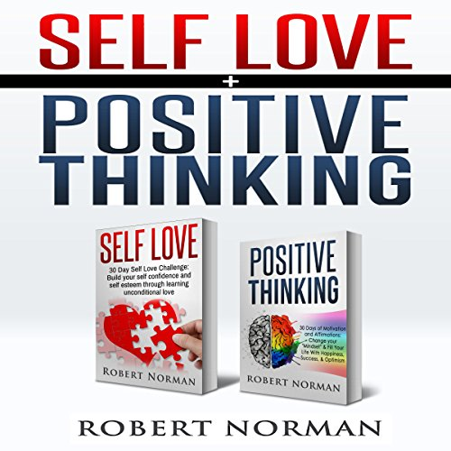 Positive Thinking & Self Love: 2 in 1 Book! audiobook cover art