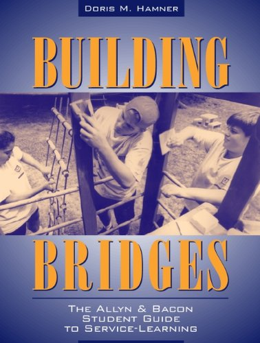 Building Bridges The Allyn Bacon Student Guide To Service Learning