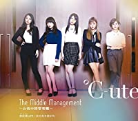 TSUGI NO KADO WO MAGARE / WAGAMUSHA LIFE / THE MIDDLE MANAGEMENT - JYOSEI CHUKAN KANRI SHOKU TYPE-A(regular) by C-Ute (2015-04-01)