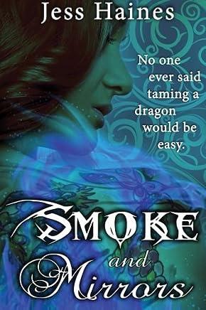 Smoke & Mirrors by Jess Haines (2016-04-28)