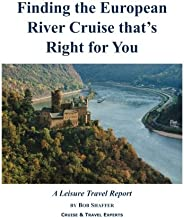 Finding the European River Cruise that's Right for You: A Leisure Travel Report