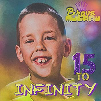 15 to Infinity
