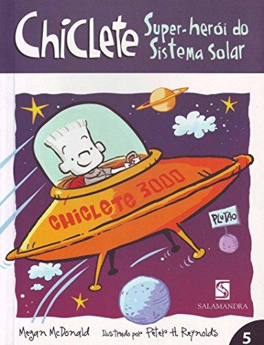 Super-Herói do Sistema Solar - Volume 5. Coleção Chiclete