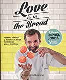Love is in the bread (Gastronomía Cultural)
