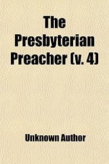 The Presbyterian Preacher (Volume 4)